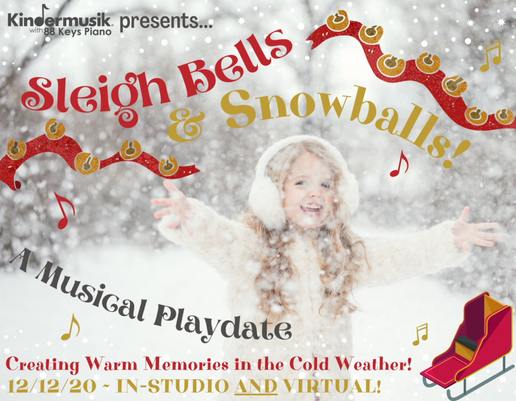 December Playdates: Sleigh Bells and Snowballs!