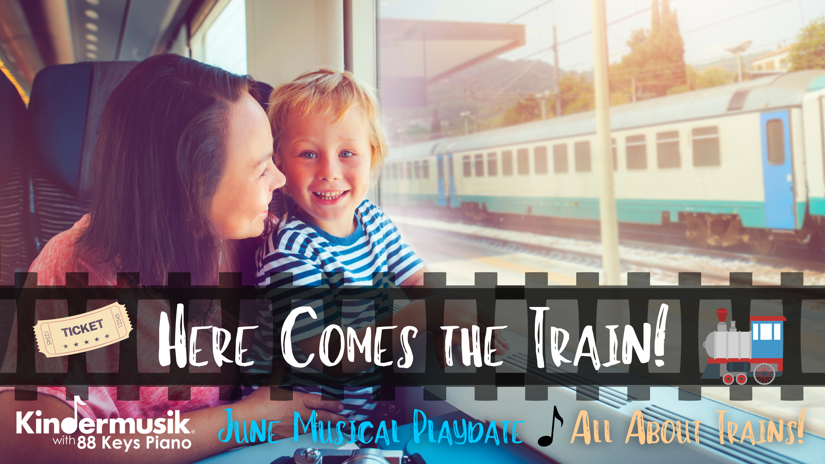 June Musical Playdate: Here Comes the Train!